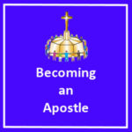 Becoming an Apostle